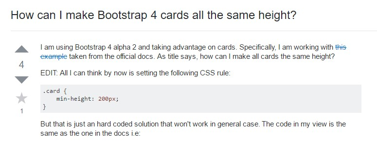 Insights on  exactly how can we form Bootstrap 4 cards  all the same tallness?